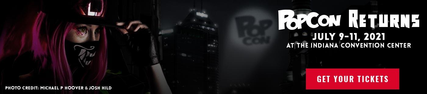 PopCon Returns July 9 - 11 | Get Tickets